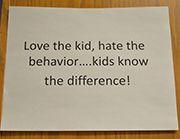 Bobbie Bentley's rule for discipline hangs on her office door